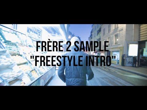 Frère 2 Sample - Freestyle Intro (Prod Mani Deïz)