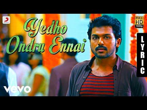Paiya - Yedho Ondru Ennai Tamil Lyric | Yuvanshankar Raja | Karthi, Tamannaah