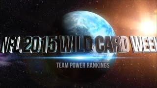 2015 NFL Season Wild Card Week Team Power Rankings