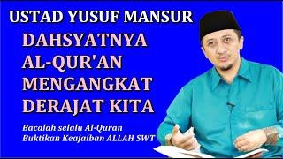 Download Mp3 Dahsyatnya Al-qur'an Mengangkat Derajat Kita - Ceramah Ustad Yusuf Mansur