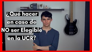 ¿Qué hacer si NO soy elegible en la UCR?