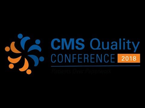 2018 CMS Quality Conference Day 1 Grand Plenary – February 12