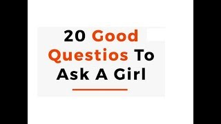 20 Good questions to ask a girl in TRUTH or DARE game !!!