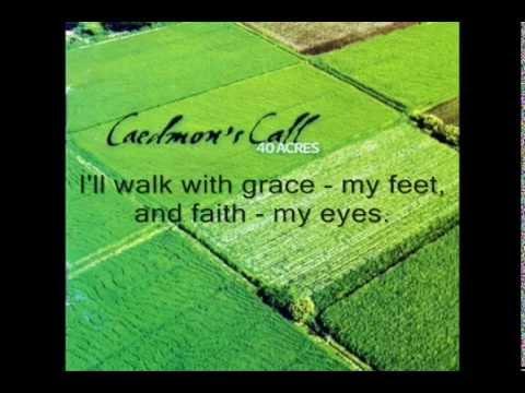 Caedmons Call  Faith My Eyes