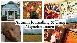 Autumn Journalling & Using Magazine Images