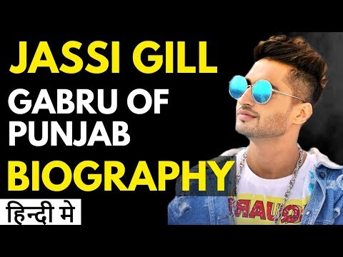JASSI GILL Biography in Hindi | Success Story of Punjabi Singer Jassi Gill in Hindi | Dill Ton Black