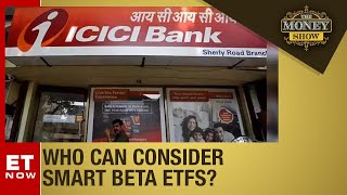 ICICI Prudential ETF corner; What is a smart BETA fund? | The Money Show