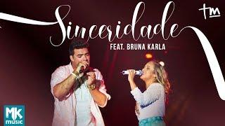 Thiago Makie ft. Bruna Karla - Sinceridade (AO VIVO)