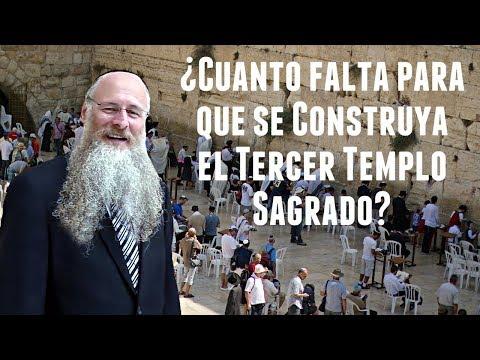 ¿Cuanto Falta Para Que Se Construya El Tercer Templo Sagrado?