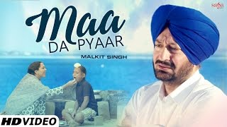 Malkit singh - Maa Da Pyaar (Full Video) | Latest Punjabi Songs 2016 | Midas Touch 3