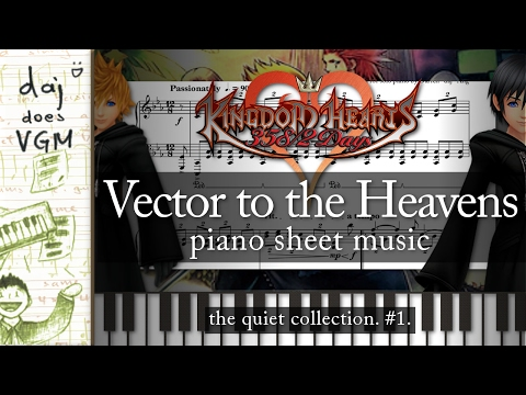 """Vector To The Heavens"" (from ""Kingdom Hearts 358/2 Days"") || Piano Sheet Music~"
