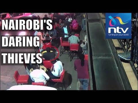 CCTV footage captures two daring acts of theft in Nairobi
