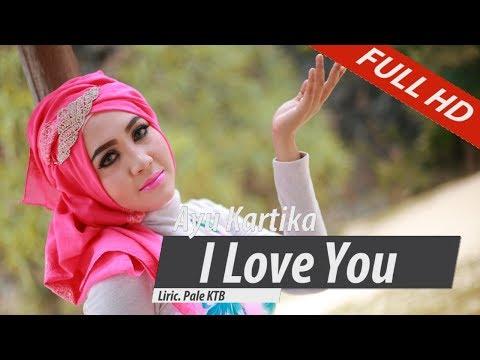 AYU KARTIKA.I LOVE YOU.FULL HD VIDEO QUALITY