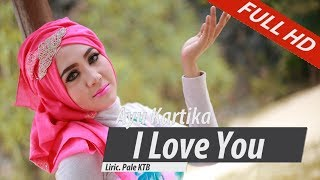 vuclip AYU KARTIKA.I LOVE YOU.FULL HD VIDEO QUALITY
