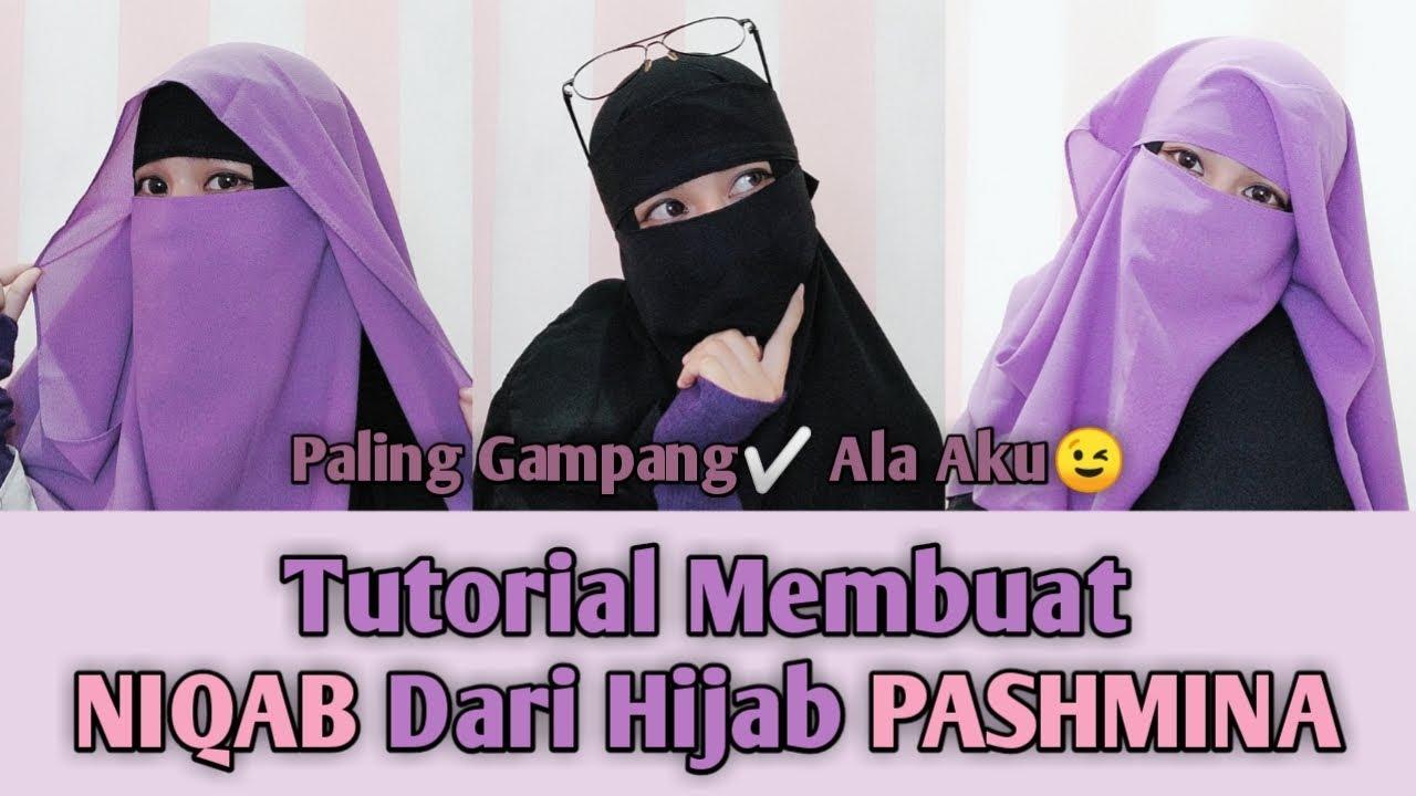 Tutorial Membuat Niqab Dari Hijab Pashmina Simpel Youtube