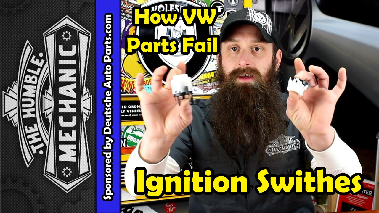 How Vw Ignition Switches Fail Youtube 69 Engine Wiring