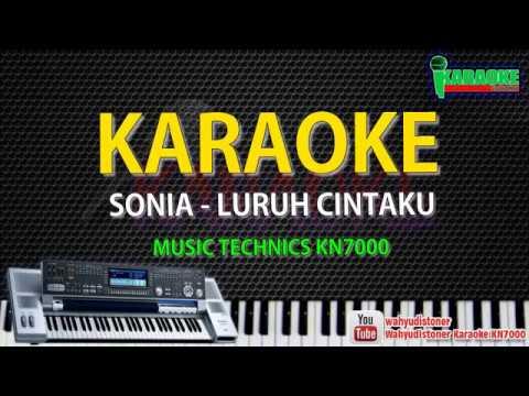 Karaoke Sonia - Luruh Cintaku (KN7000) HD Quality Lirik Tanpa Vocal Lagu Malaysia