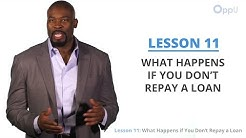 OppU Lesson 11: What Happens If You Don't Repay a Loan?