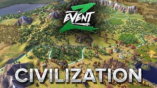 ZEVENT2018 #18 : CIVILIZATION