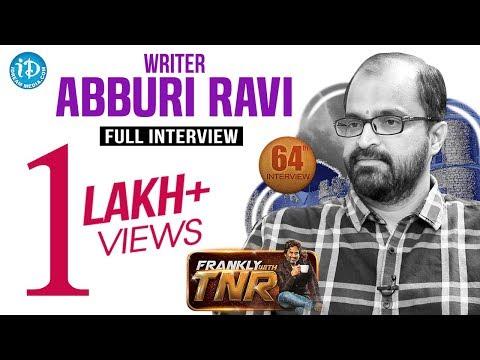 Writer Abburi Ravi Exclusive Interview || FranklyWithTNR #64 || TalkingMoviesWithiDream #333