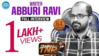 Writer Abburi Ravi Exclusive Interview || Frankly With TNR #64 || Talking Movies With iDream #400