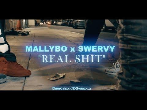"MallyBo x Swervy - ""Real Shit""  Dir D3visualz"