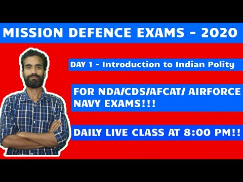 Class - 1 Indian Polity for NDA/CDS/AFCAT/ AIRFORCE & NAVY EXAMS!!!