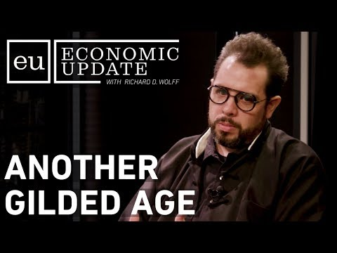 Economic Update: Another Gilded Age [CLIP]