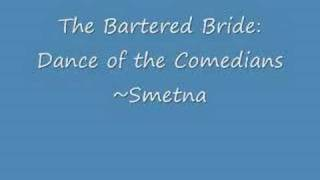 The Bartered Bride - Dance of the Comedians