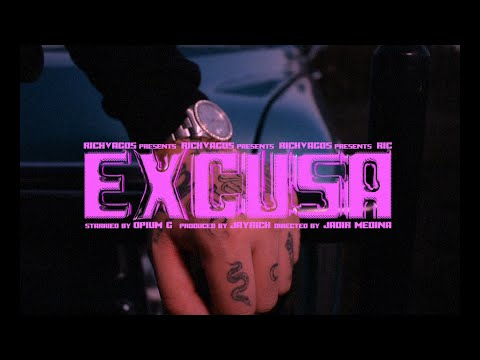 Excusa - Opium G (Video Oficial)