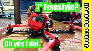 """Is 7"""" Too Big For Freestyle? Not if you fly 6S!"""