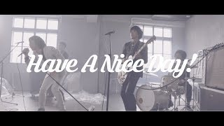SCOOBIE DO - 「Have A Nice Day!」 (Official Video)