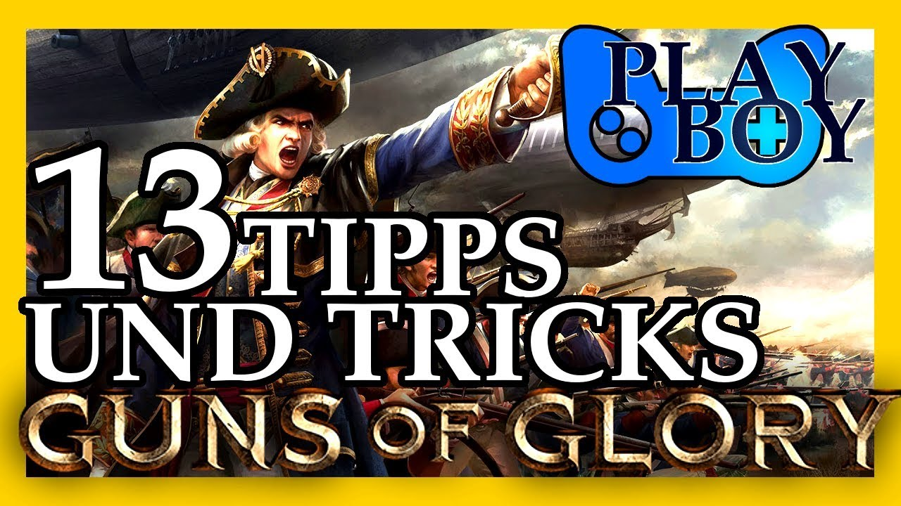 guns of glory 13 tipps und tricks in 5 minuten youtube. Black Bedroom Furniture Sets. Home Design Ideas