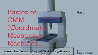 Basics of CMM Coordinate Measuring Machine | 3D Measurement