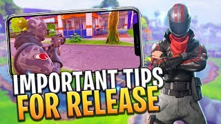 FORTNITE MOBILE TOP 5 TIPS FOR RELEASE! iOS / ANDROID - Fortnite: Battle Royale