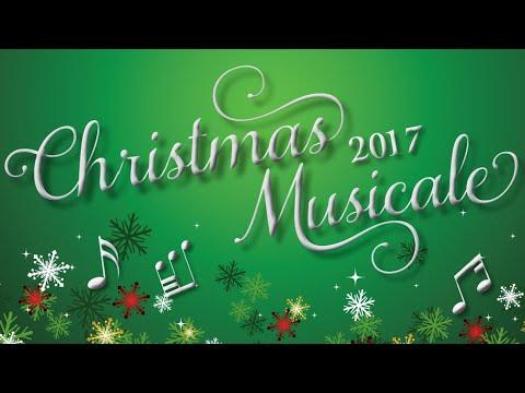 Christmas Musicale 2017