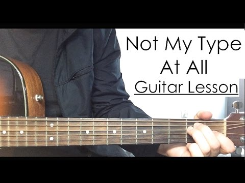 Jacob Whitesides - Not My Type At All | Guitar Tutorial Lesson - YouTube