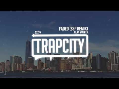 Alan Walker - Faded (Sep Trap Remix) 【1 HOUR】