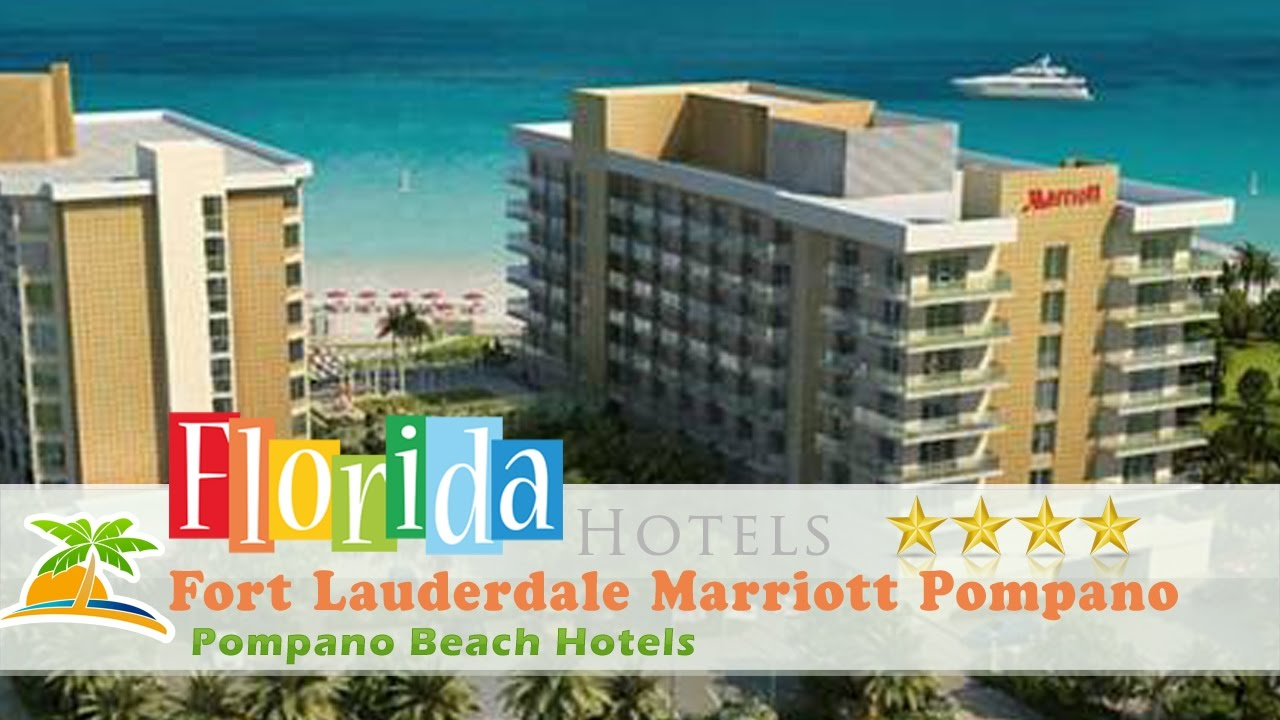 Fort Lauderdale Marriott Pompano Beach Resort And Spa Hotels Florida
