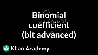 Generalizing with binomial coefficients (bit advanced) | Probability and Statistics | Khan Academy