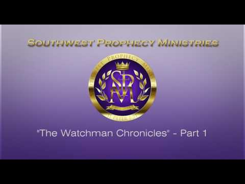 SWPM PR022 The Watchman Chronicles Part 1
