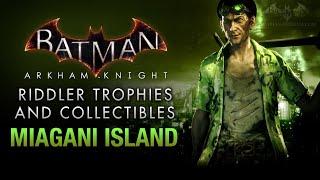 Batman: Arkham Knight - Riddler Trophies - Miagani Island