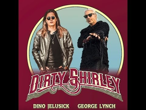 """new band Dirty Shirley feat. George Lynch/Jelusick new song """"Here Comes The King"""","""