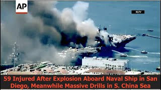 59 Injured from Explosion Aboard Naval Ship in San Diego During Massive Drills in South China Sea