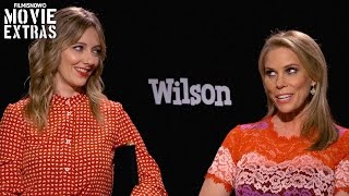 Wilson (2017) Judy Greer & Cheryl Hines talk about their experience making the movie