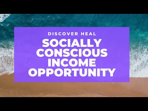 Discover Heal Review-Heal Worldwide Socially Conscious Income Opportunity
