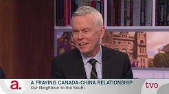A Fraying Canada-China Relationship