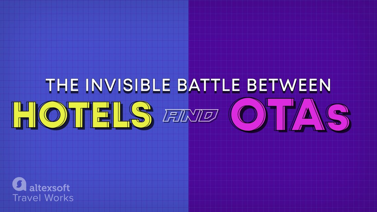 OTAs and Hotels: The invisible battle over hospitality market