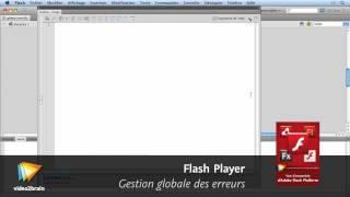Adobe Flash Player : Gestion globale des erreurs