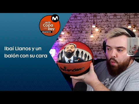 IBAI LLANOS y un balón con su cara I Copa del Rey 2021